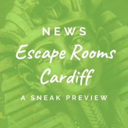 A preview of Escape Rooms Cardiff