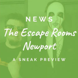 A preview of The Escape Rooms Newport