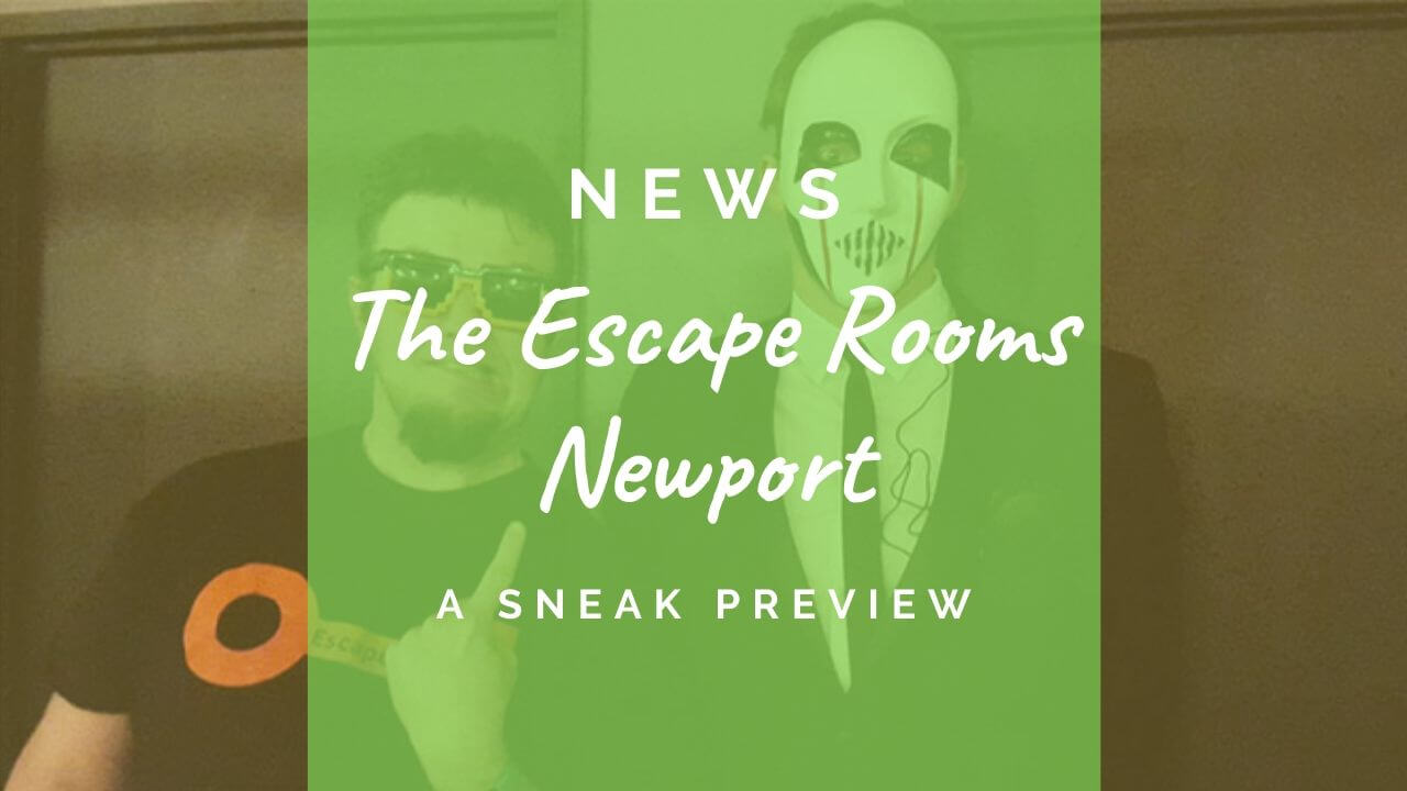 The Escape Rooms Newport preview