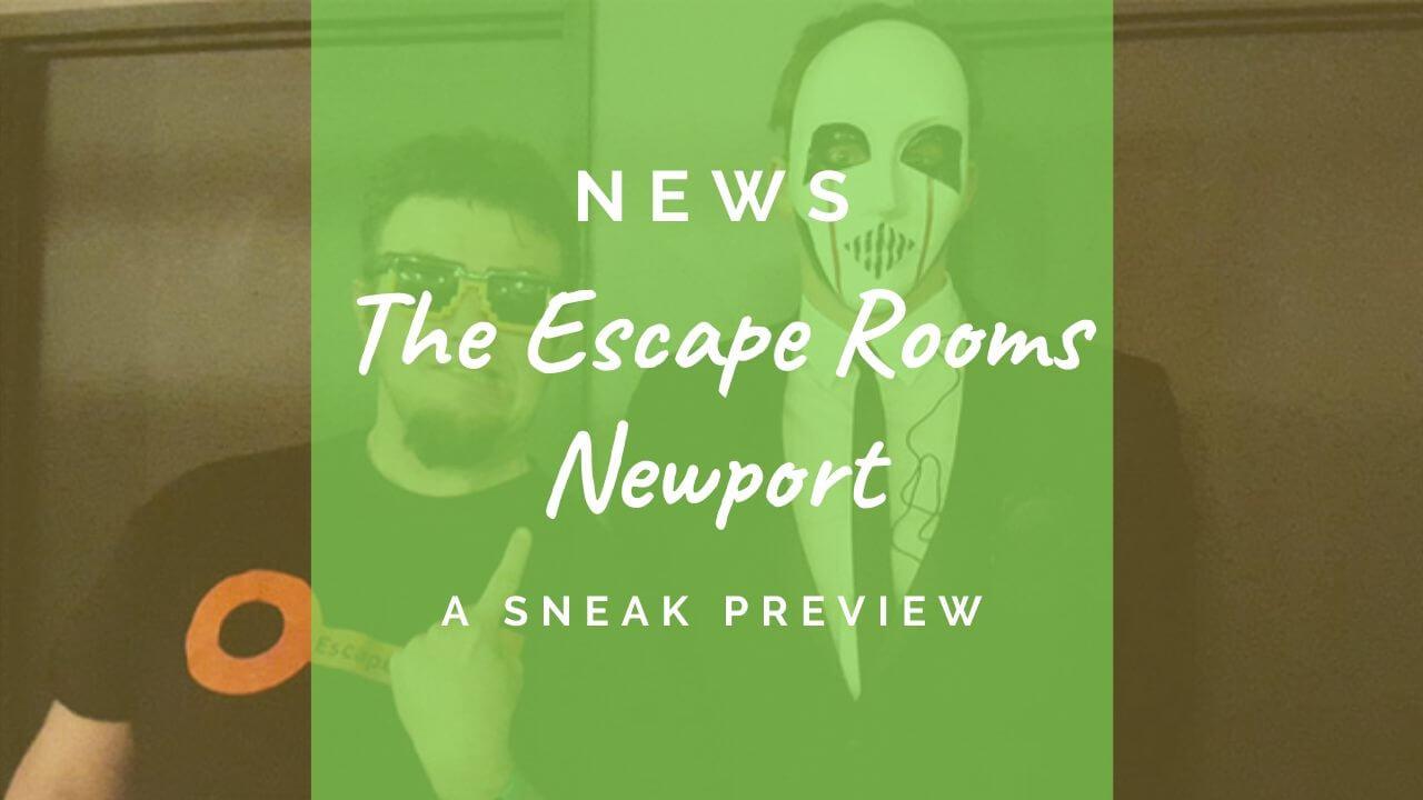 The Escape Rooms Newport preview