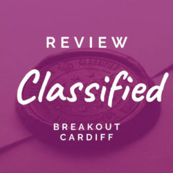 Review: Breakout Cardiff (Classified)