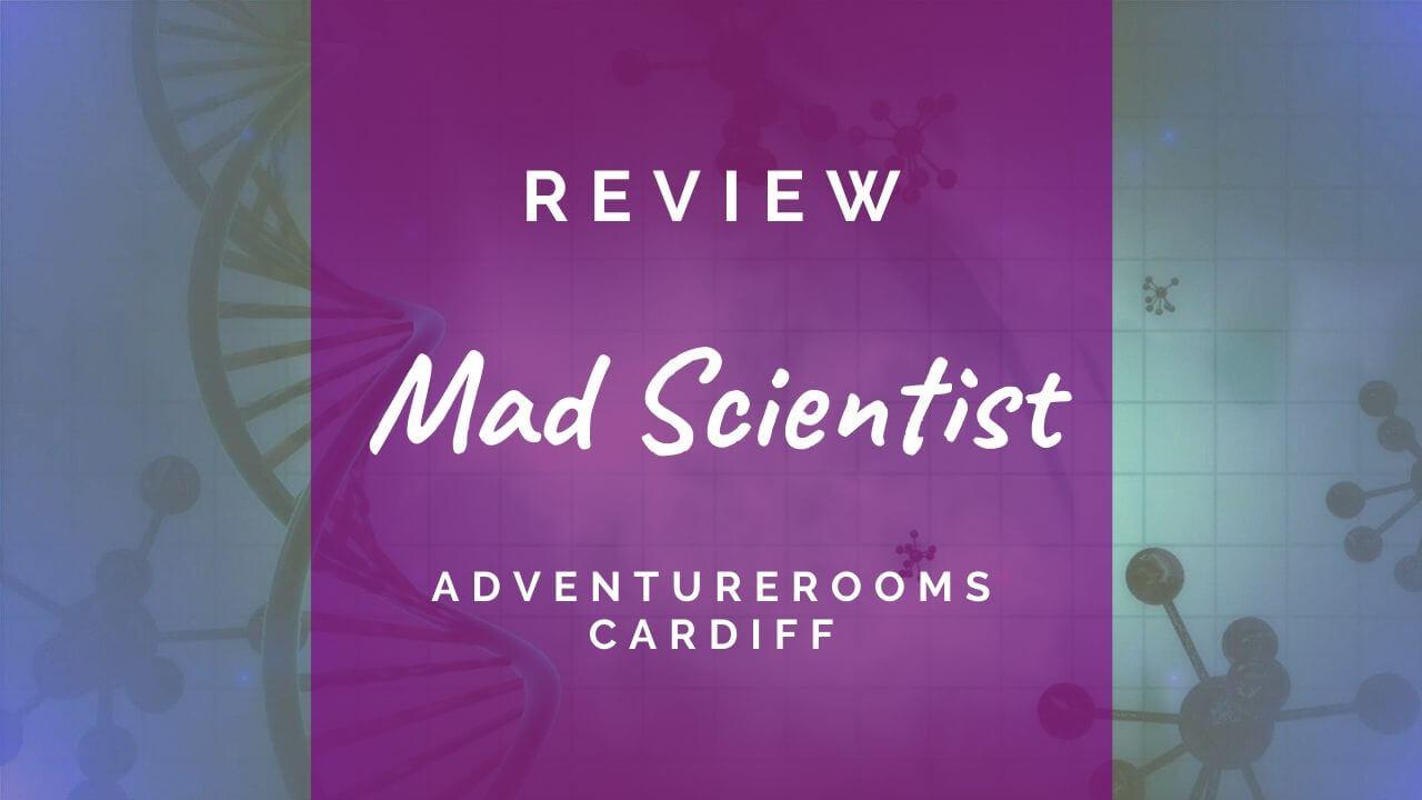 Mad Scientist review at AdventureRooms Cardiff