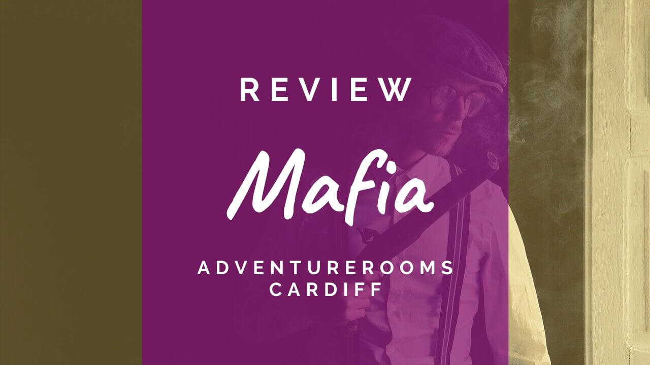 Mafia review at AdventureRooms Cardiff
