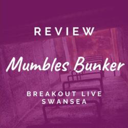Mumbles Bunker (Breakout Live Swansea)