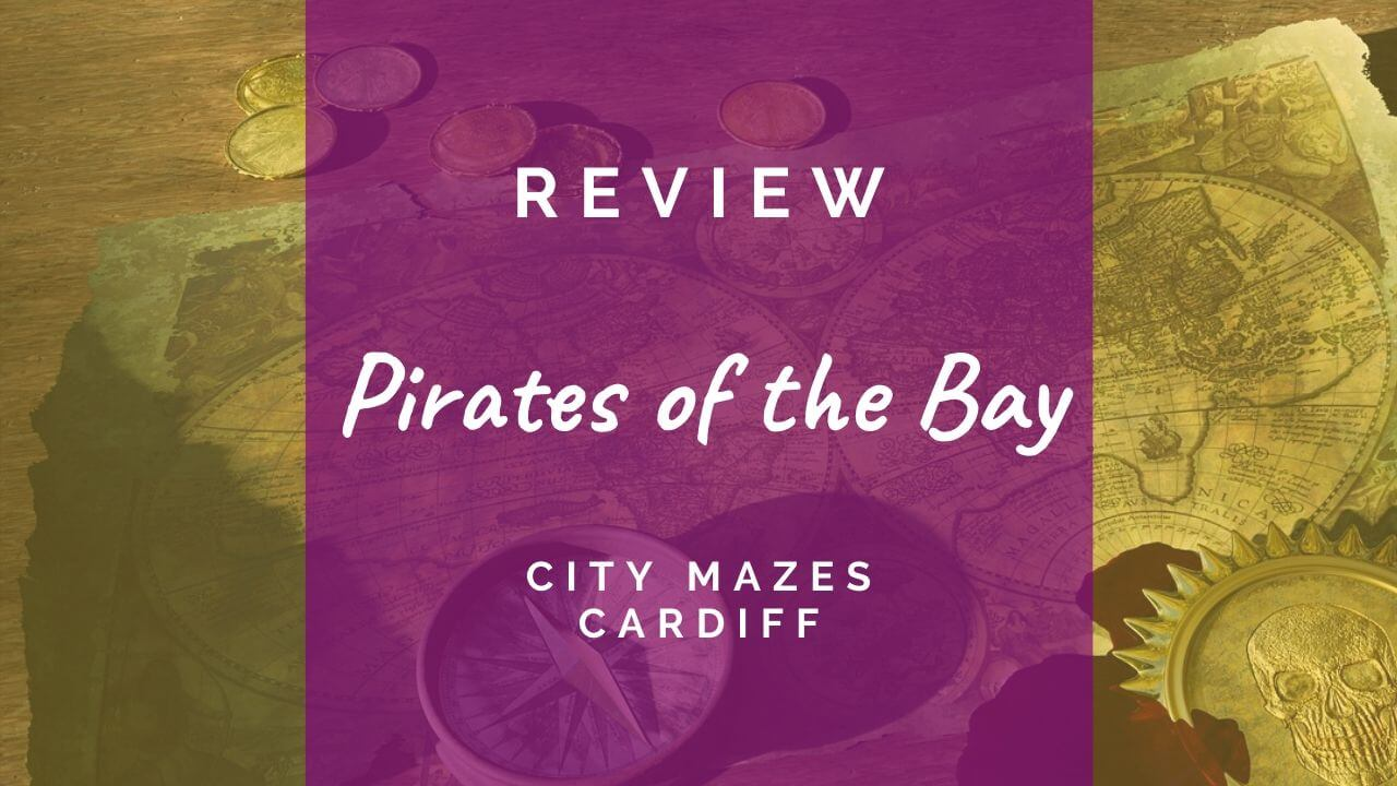 Pirates of the Bay review at City Mazes Cardiff