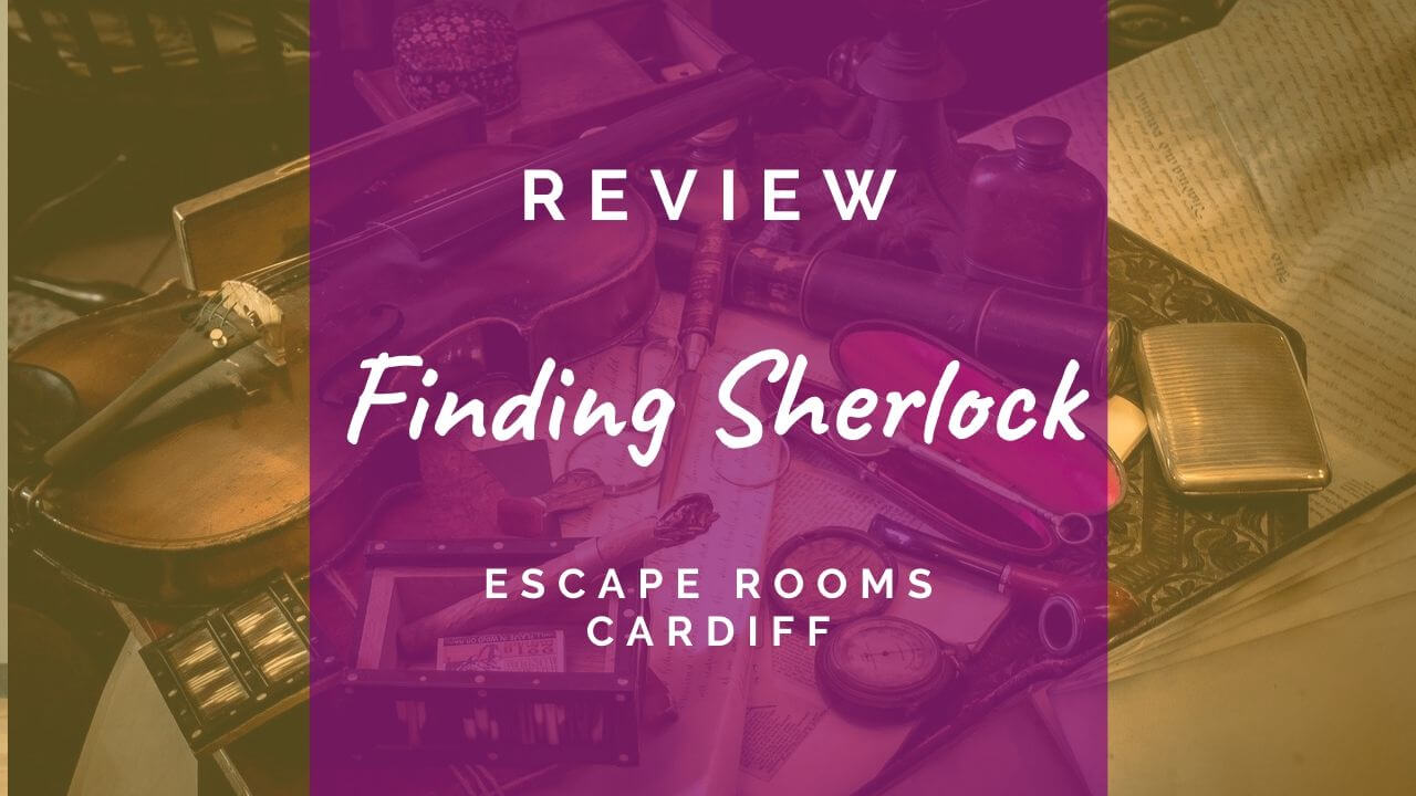 Finding Sherlock review - Escape Rooms Cardiff