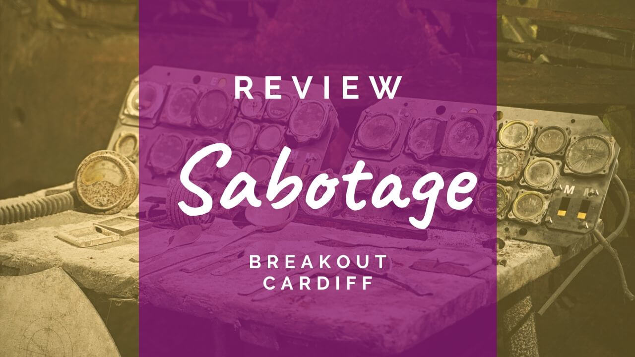 Sabotage review at Breakout Cardiff