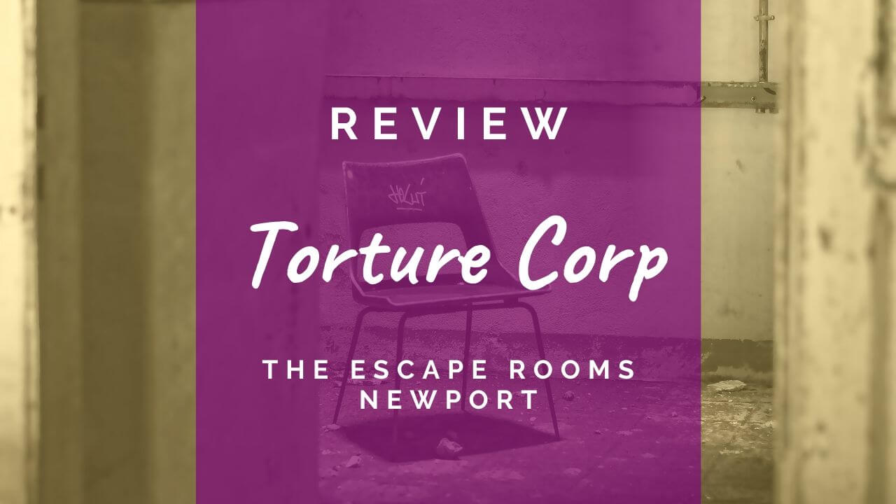 Torture Corp review at The Escape Rooms Newport