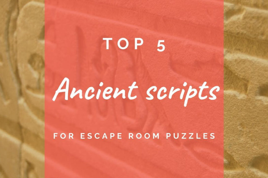Top five ancient scripts for escape room puzzles