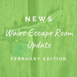 Wales escape room update [ON HOLD]