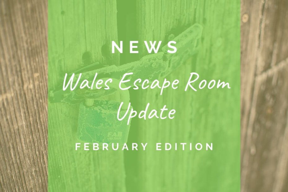 January escape room Wales update