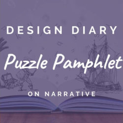 Puzzle Pamphlet Design Diary #02: On narrative