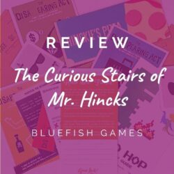 The Curious Stairs of Mr. Hincks – Bluefish Games [REVIEW]