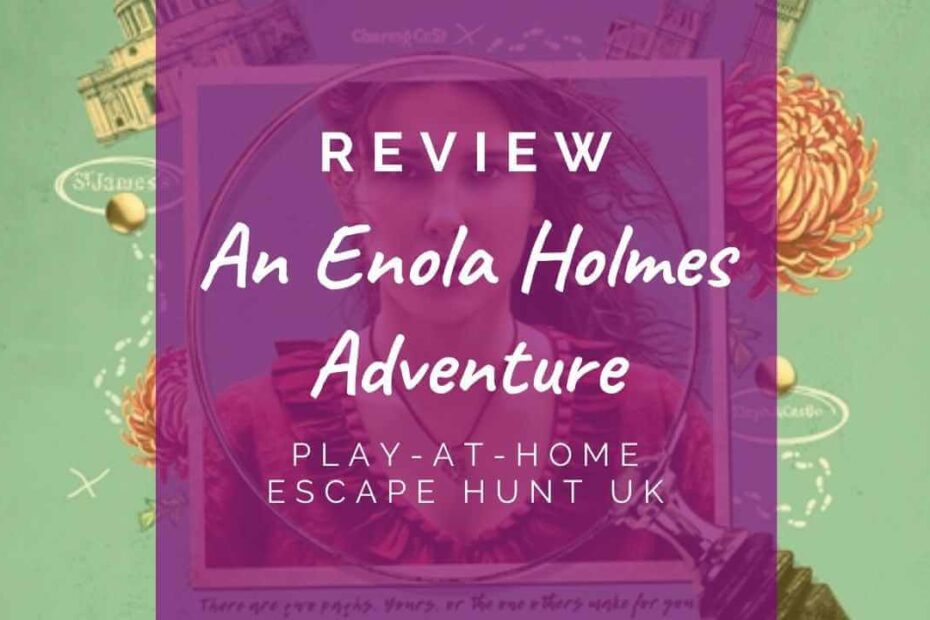 An Enola Holmes Adventure - Escape Hunt review